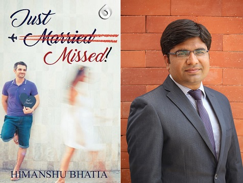Himanshu Bhatia's (EPGP 2016-17) Debut Novel Just <span style='text-decoration: line-through;'> Married</span> Missed Released