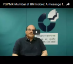 PGPMX-Mumbai at IIM Indore: A message from the Director